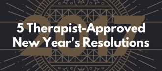 5 Therapist-Approved New Year's Resolutions